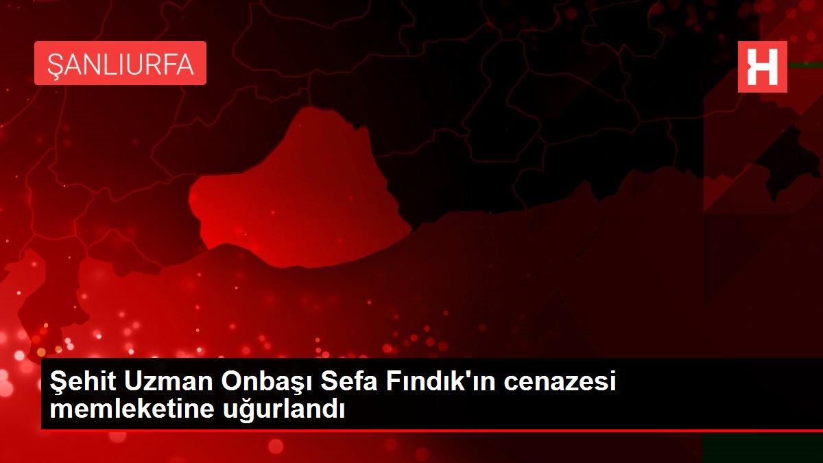 Şehit Uzman Onbaşı Sefa Fındık'ın cenazesi memleketine uğurlandı