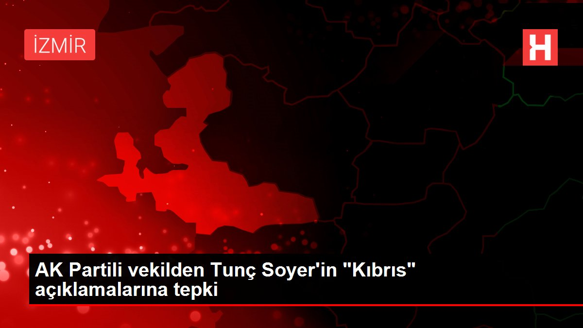 AK Partili vekilden Tunç Soyer'in