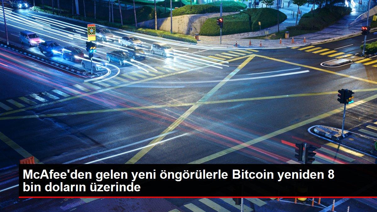 McAfee'den gelen yeni öngörülerle Bitcoin yeniden 8 bin doların üzerinde