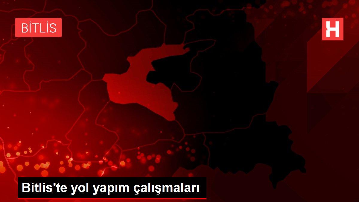 Bitlis'te yol yapım çalışmaları
