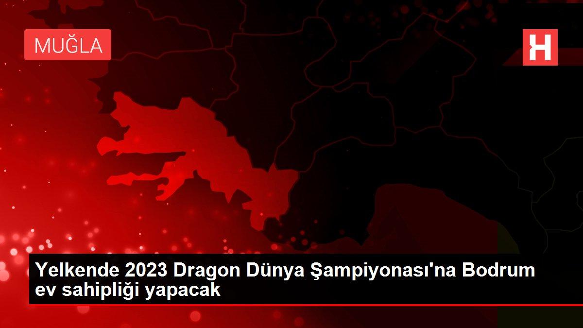 Yelkende 2023 Dragon Dünya Şampiyonası'na Bodrum ev sahipliği yapacak