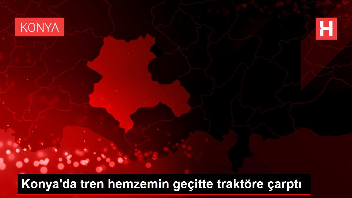 Konya'da tren hemzemin geçitte traktöre çarptı