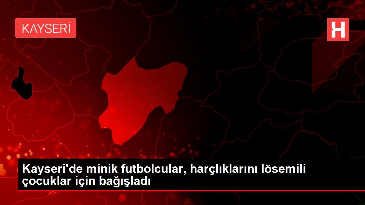 Kayseri'de minik futbolcular, harçlıklarını lösemili çocuklar için bağışladı