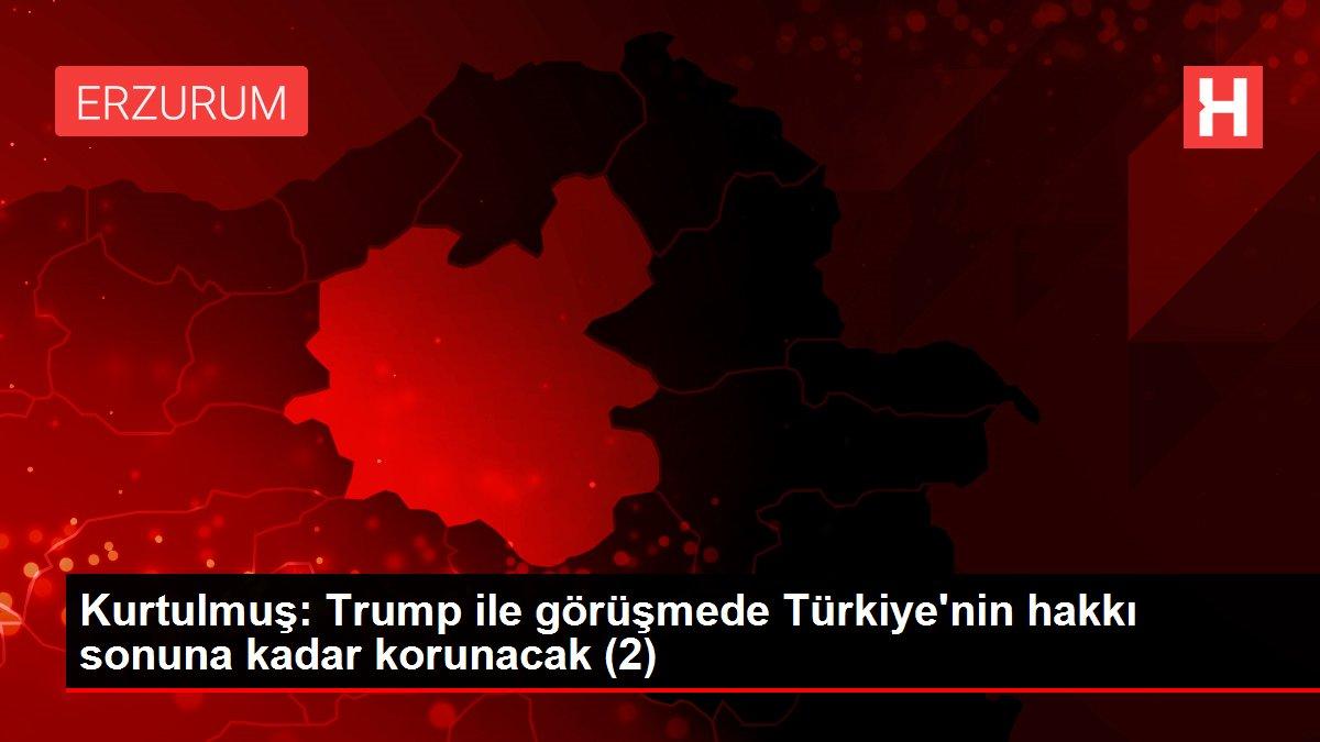 Kurtulmuş: Trump ile görüşmede Türkiye'nin hakkı sonuna kadar korunacak (2)