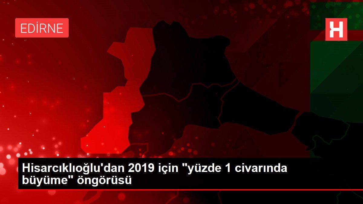 Hisarcıklıoğlu'dan 2019 için