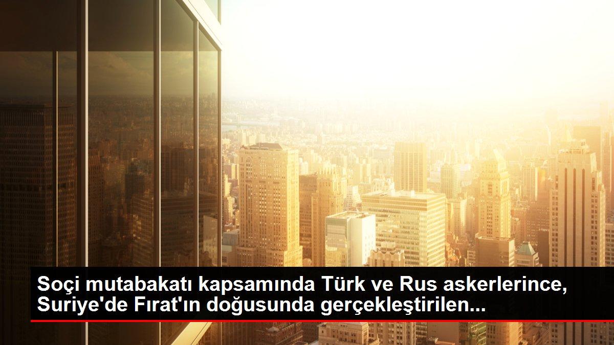 Soçi mutabakatı kapsamında Türk ve Rus askerlerince, Suriye'de Fırat'ın doğusunda gerçekleştirilen...