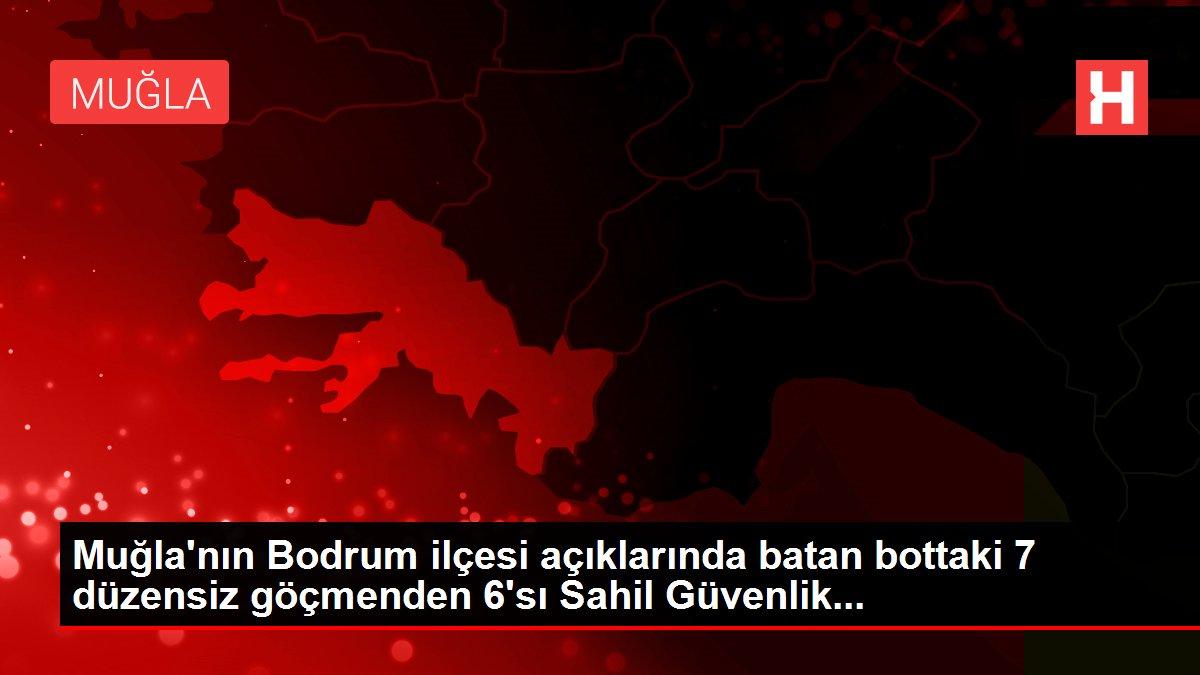 Muğla'nın Bodrum ilçesi açıklarında batan bottaki 7 düzensiz göçmenden 6'sı Sahil Güvenlik...