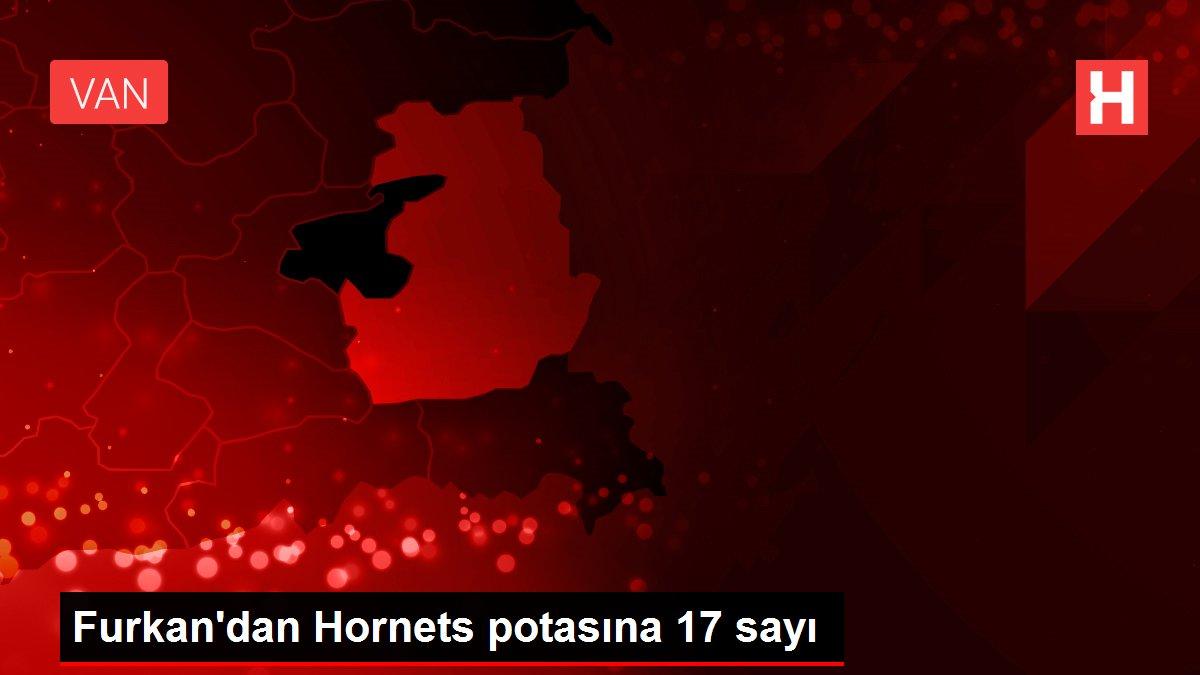Furkan'dan Hornets potasına 17 sayı