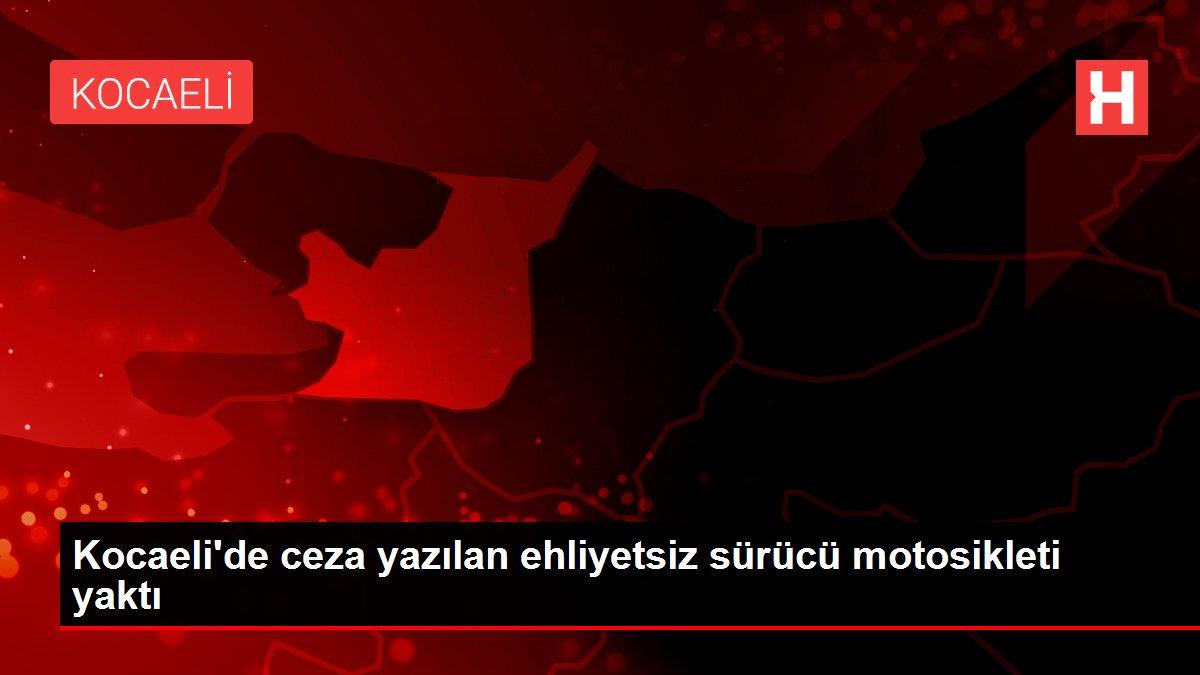 Kocaeli'de ceza yazılan ehliyetsiz sürücü motosikleti yaktı
