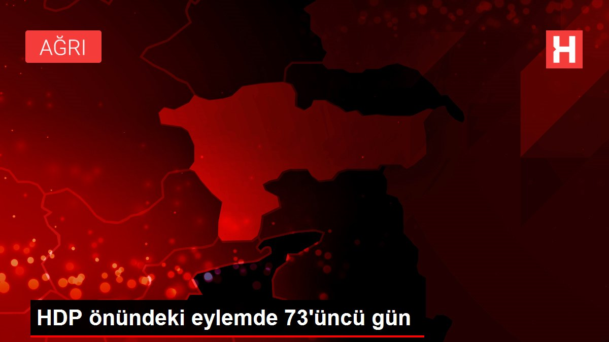 HDP önündeki eylemde 73'üncü gün
