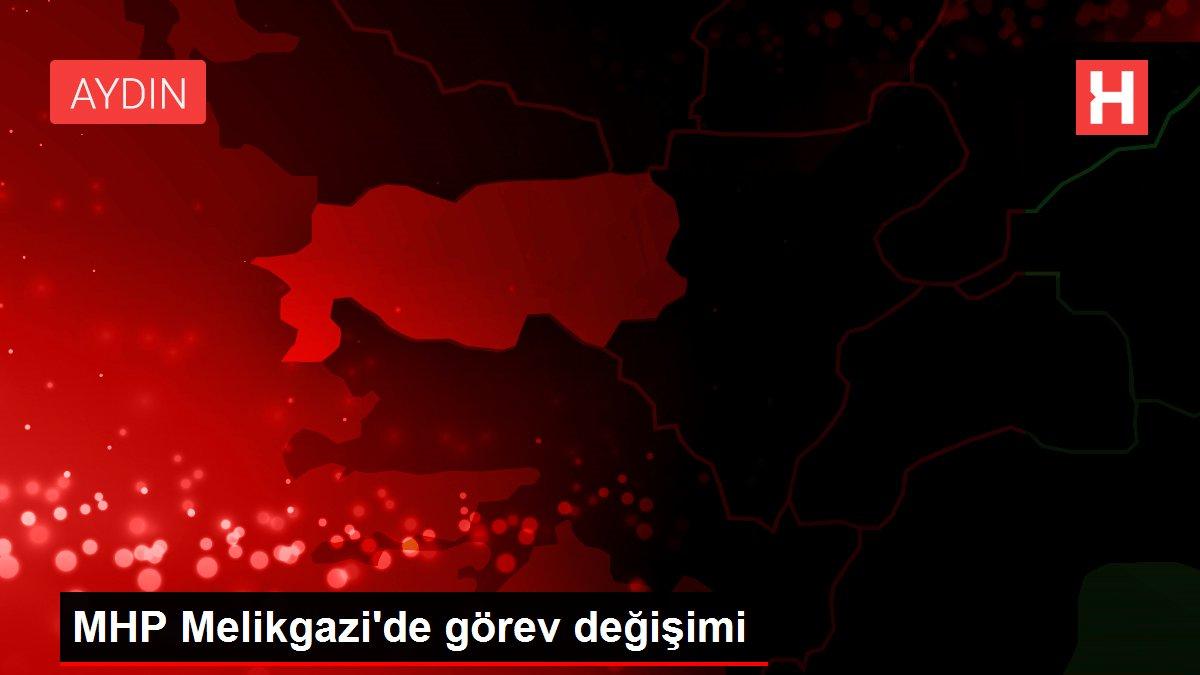 MHP Melikgazi'de görev değişimi
