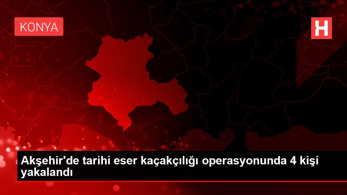 Akşehir'de tarihi eser kaçakçılığı operasyonunda 4 kişi yakalandı