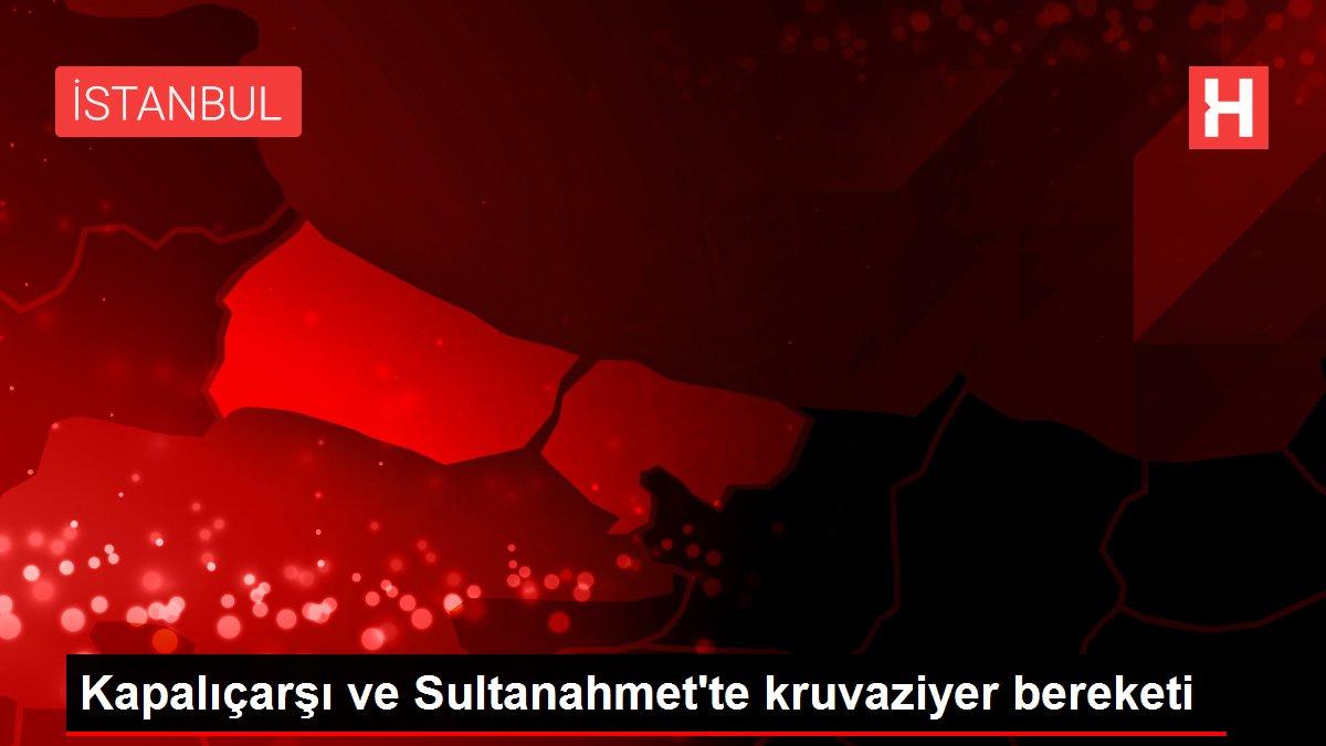 Kapalıçarşı ve Sultanahmet'te kruvaziyer bereketi