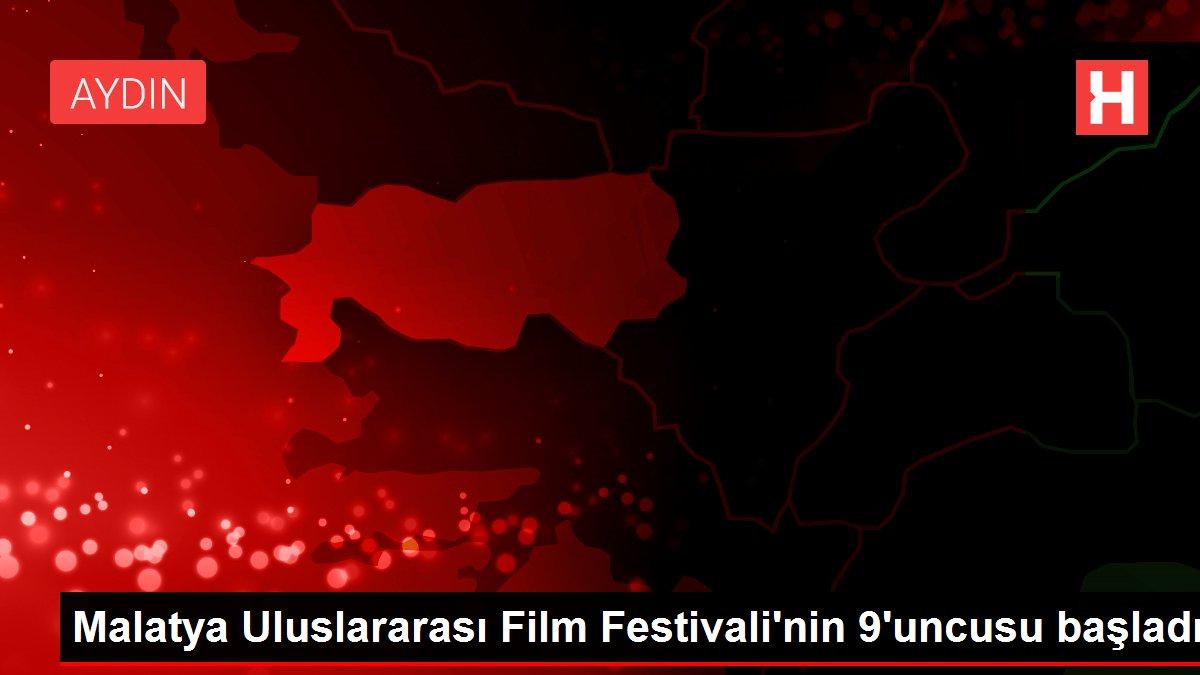 Malatya Uluslararası Film Festivali'nin 9'uncusu başladı