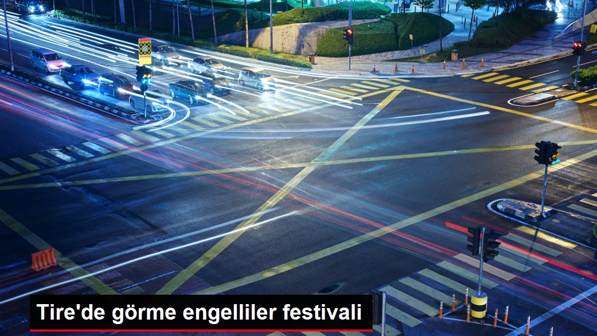 Tire'de görme engelliler festivali