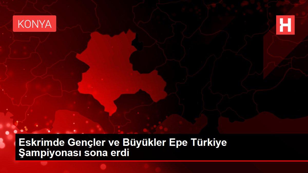 Eskrimde Gençler ve Büyükler Epe Türkiye Şampiyonası sona erdi