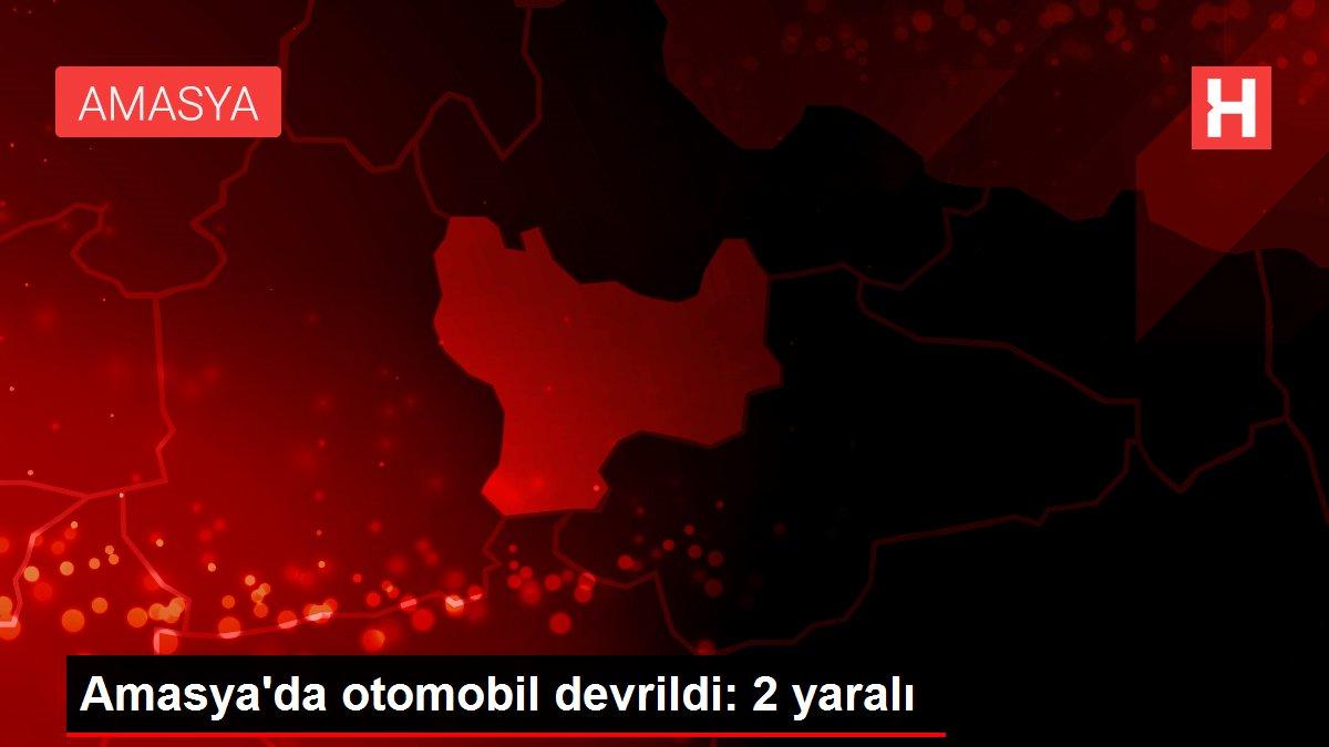 Amasya'da otomobil devrildi: 2 yaralı