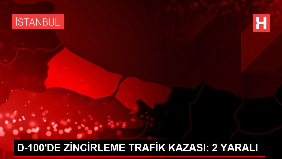 D-100'DE ZİNCİRLEME TRAFİK KAZASI: 2 YARALI
