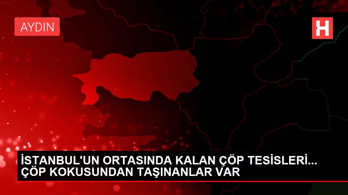 İSTANBUL'UN ORTASINDA KALAN ÇÖP TESİSLERİ... ÇÖP KOKUSUNDAN TAŞINANLAR VAR