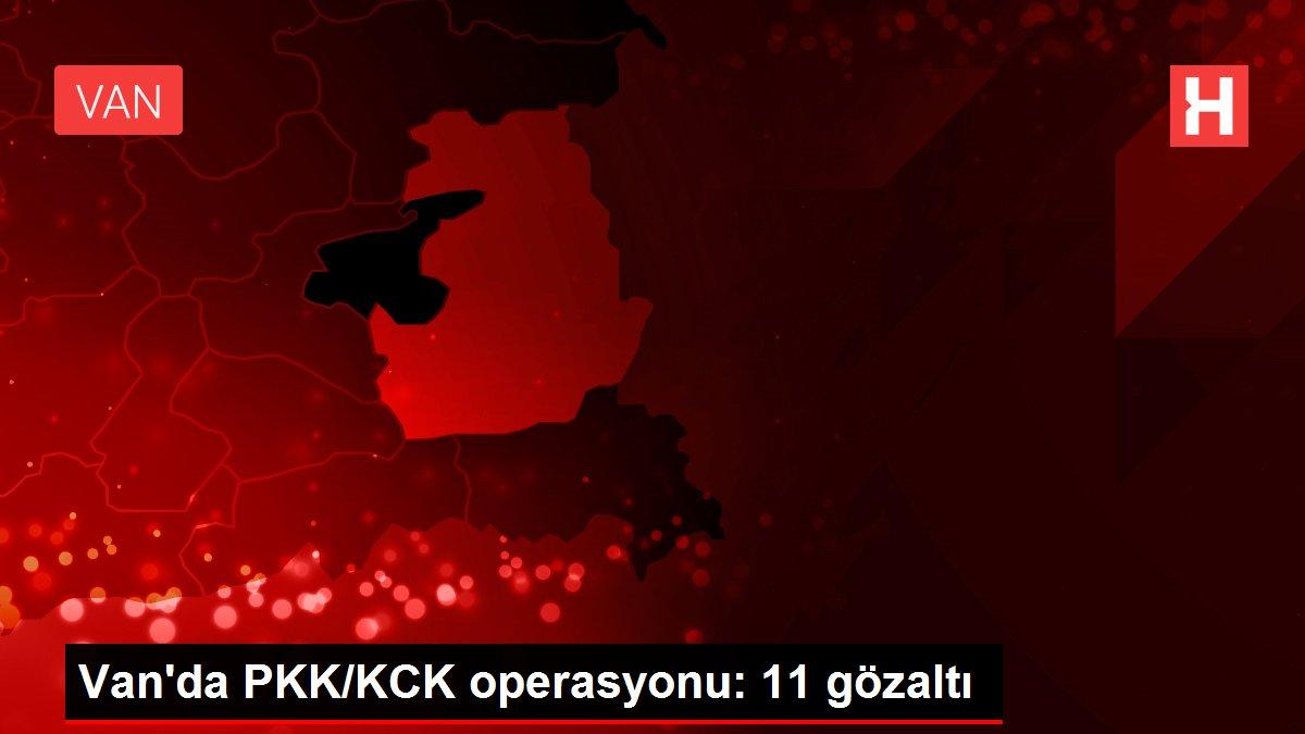 Van'da PKK/KCK operasyonu: 11 gözaltı