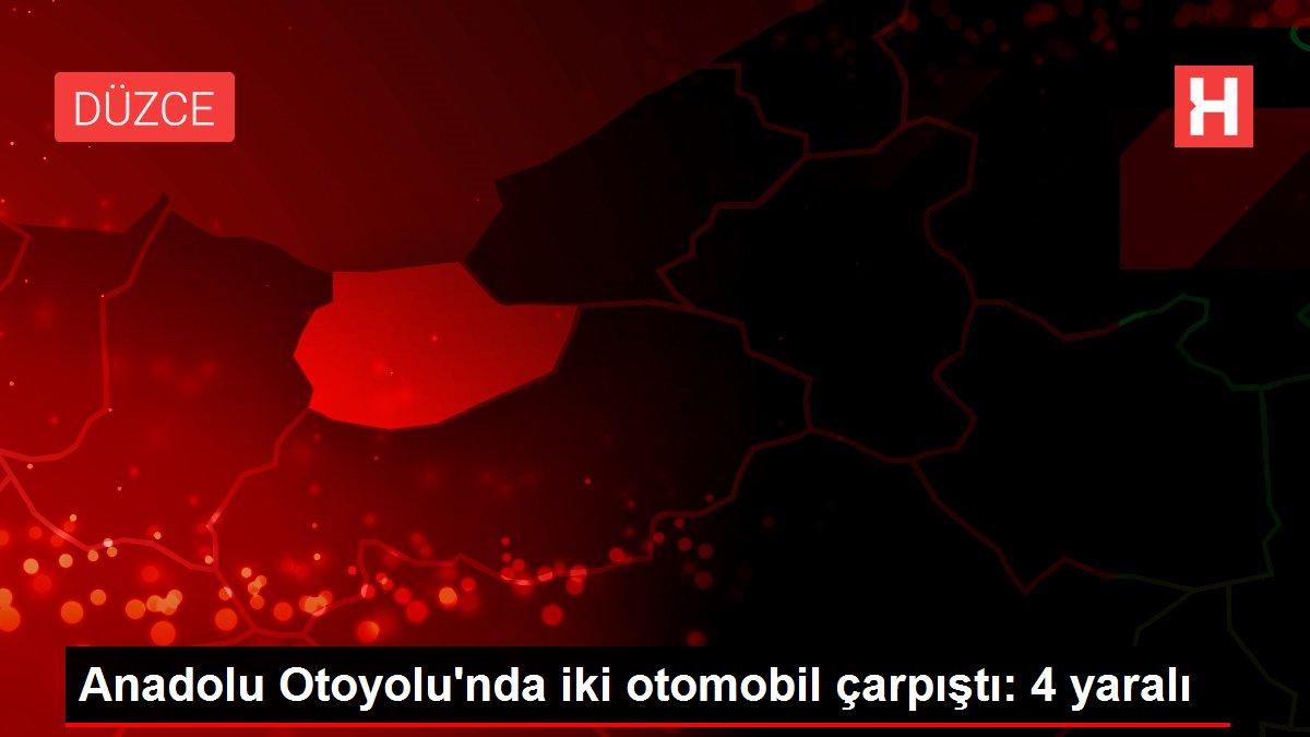 Anadolu Otoyolu'nda iki otomobil çarpıştı: 4 yaralı