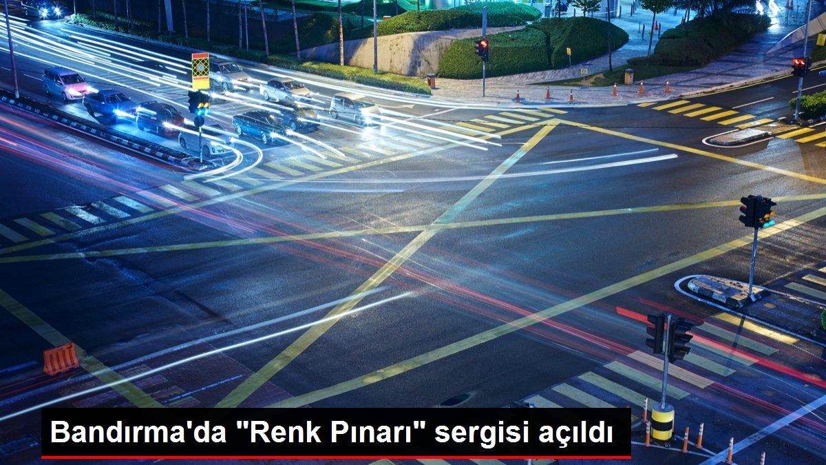 Bandırma'da Renk Pınarı sergisi açıldı