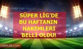 Süper Lig 16. hafta hakemleri belli oldu! Fenerbahçe Beşiktaş derbisi hakemi belli oldu! Süper Lig 16. hafta fikstürü, puan durumu, 16 hafta hakemleri