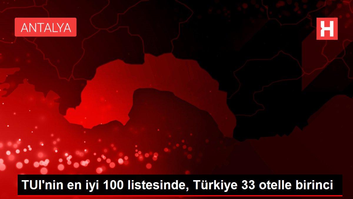 TUI'nin en iyi 100 listesinde, Türkiye 33 otelle birinci