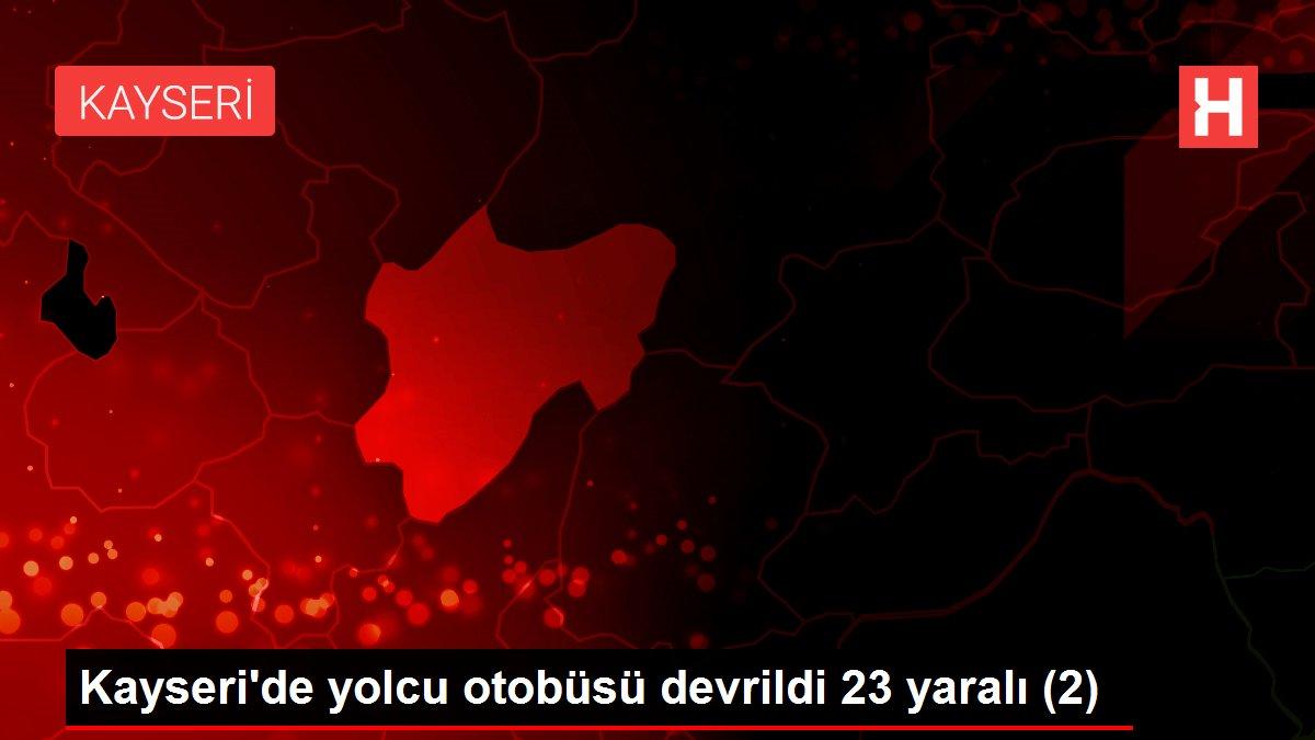 Kayseri'de yolcu otobüsü devrildi 23 yaralı (2)