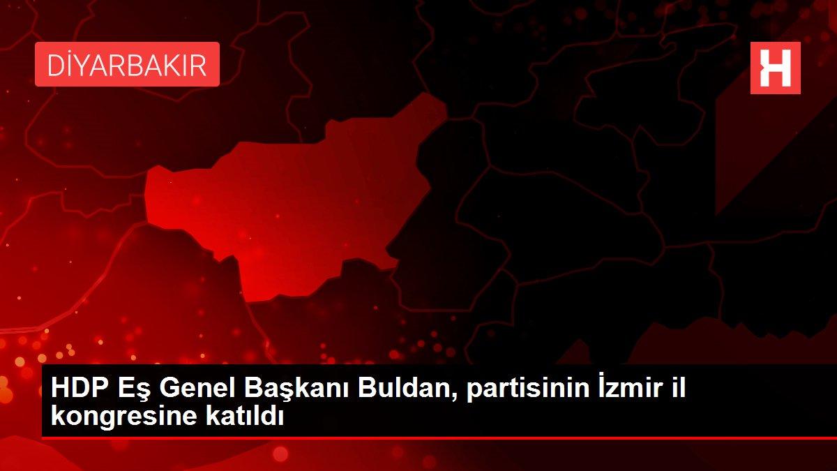 HDP Eş Genel Başkanı Buldan, partisinin İzmir il kongresine katıldı