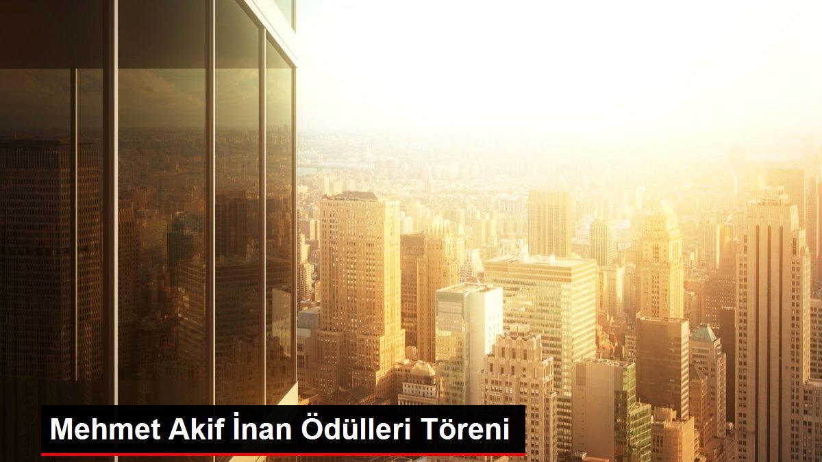 Mehmet Akif İnan Ödülleri Töreni