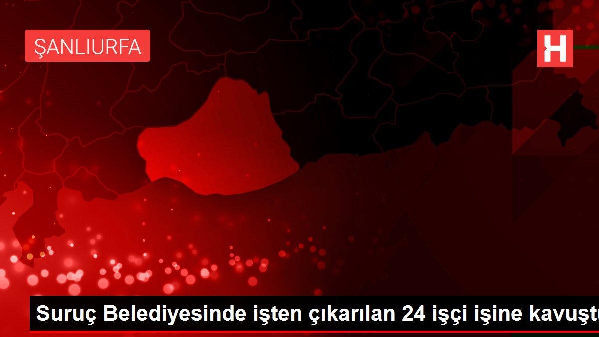 Suruç Belediyesinde işten çıkarılan 24 işçi işine kavuştu