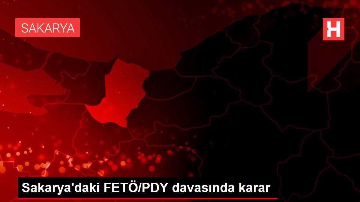 Sakarya'daki FETÖ/PDY davasında karar