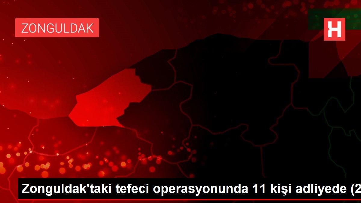 Zonguldak'taki tefeci operasyonunda 11 kişi adliyede (2)