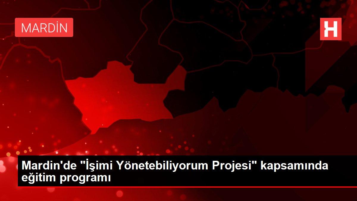 Mardin'de İşimi Yönetebiliyorum Projesi kapsamında eğitim programı