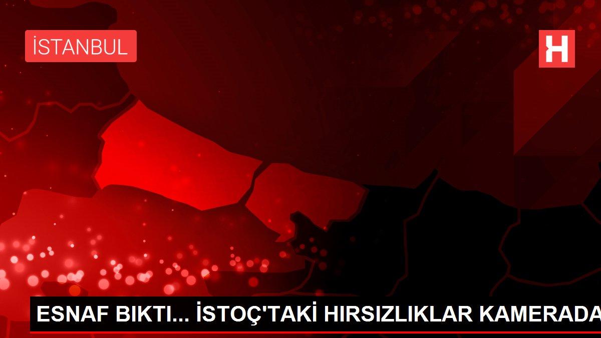 ESNAF BIKTI... İSTOÇ'TAKİ HIRSIZLIKLAR KAMERADA