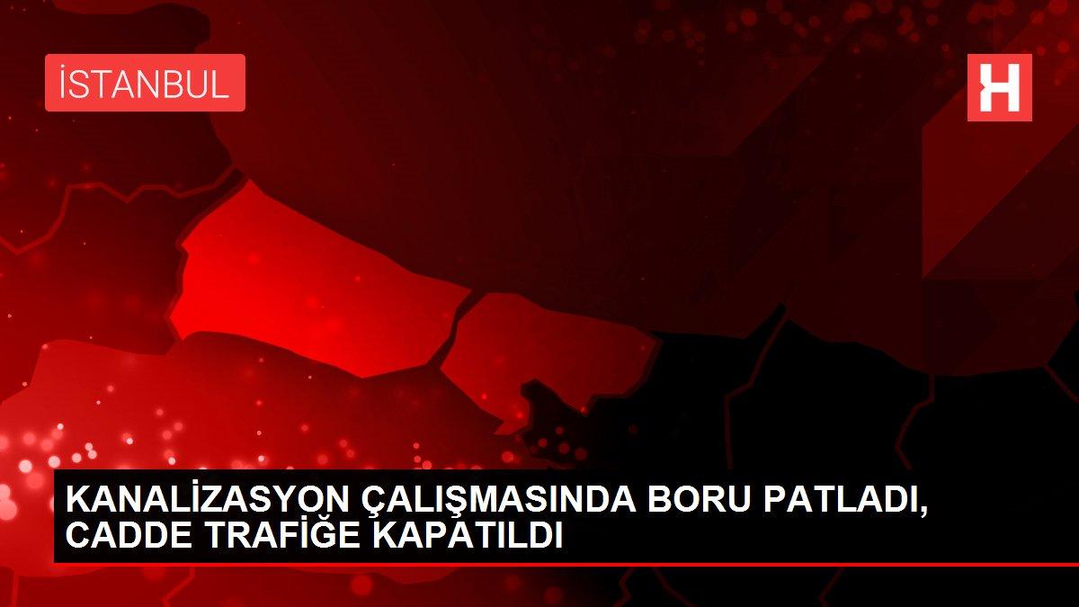 KANALİZASYON ÇALIŞMASINDA BORU PATLADI, CADDE TRAFİĞE KAPATILDI