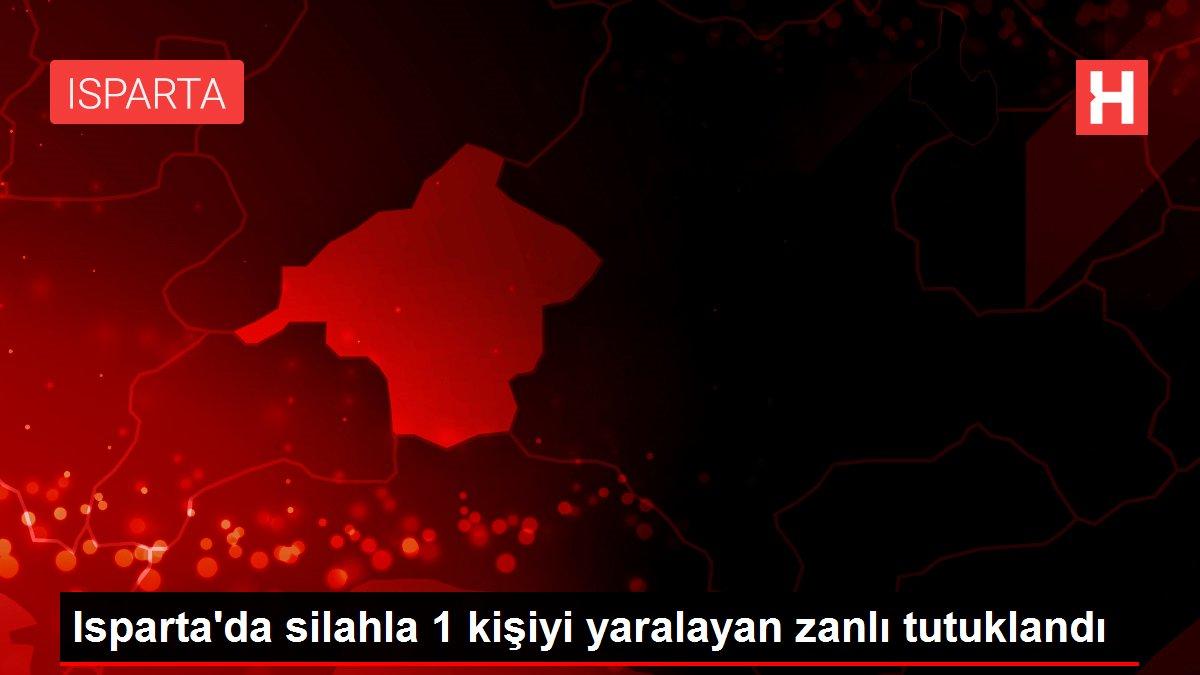 Isparta'da silahla 1 kişiyi yaralayan zanlı tutuklandı