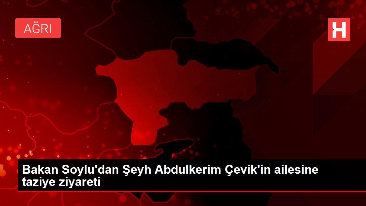 Bakan Soylu'dan Şeyh Abdulkerim Çevik'in ailesine taziye ziyareti