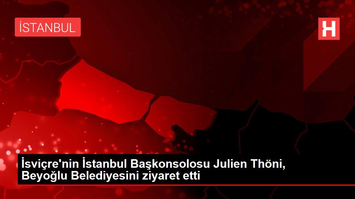 İsviçre'nin İstanbul Başkonsolosu Julien Thöni, Beyoğlu Belediyesini ziyaret etti