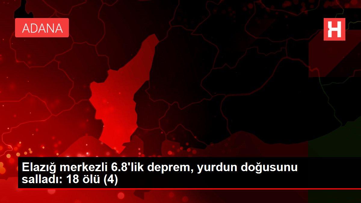 Elazığ merkezli 6.8'lik deprem, yurdun doğusunu salladı: 18 ölü (4)