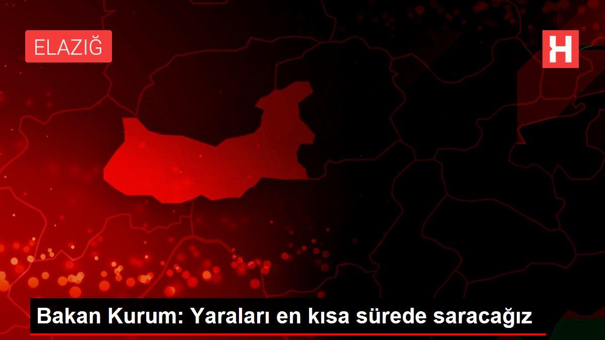 Bakan Kurum: Yaraları en kısa sürede saracağız