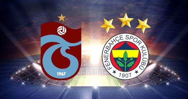 Trabzonspor - Fenerbahçe maçı ne zaman? Trabzonspor - Fenerbahçe maçı saat kaçta, hangi kanalda?