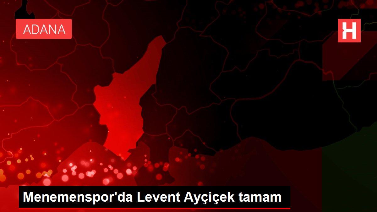 Menemenspor'da Levent Ayçiçek tamam