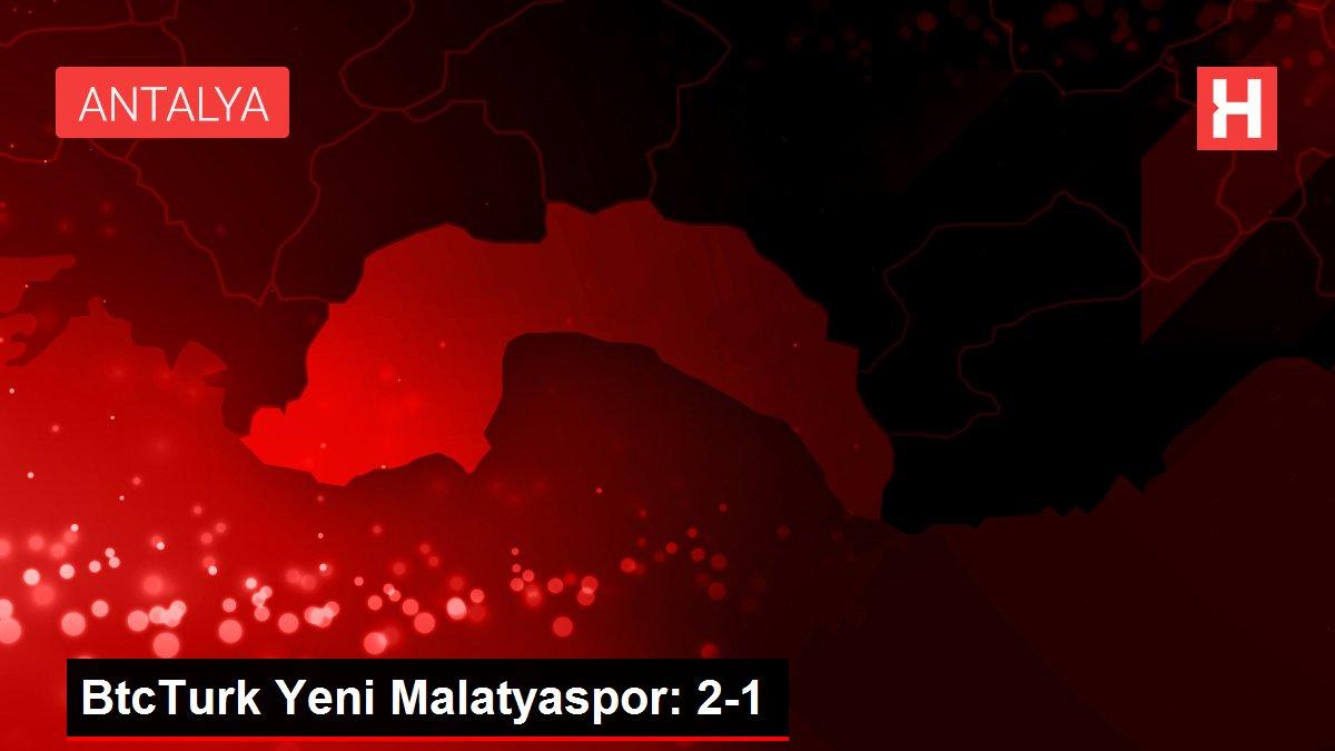 BtcTurk Yeni Malatyaspor: 2-1