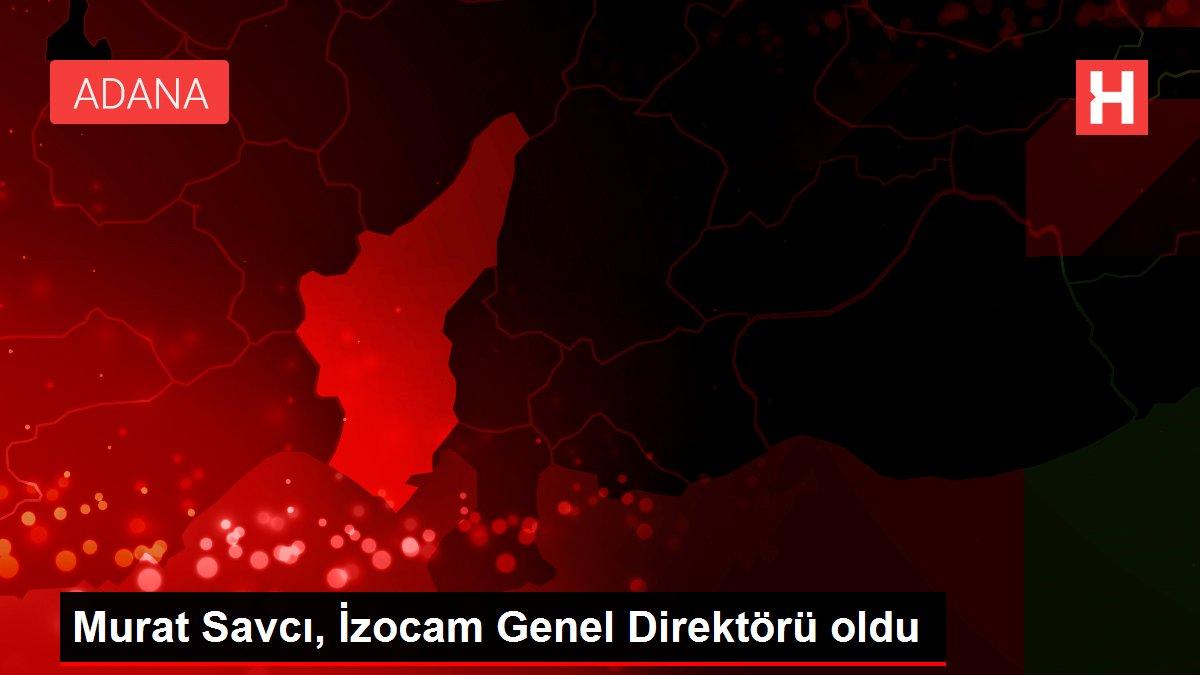 Murat Savcı, İzocam Genel Direktörü oldu