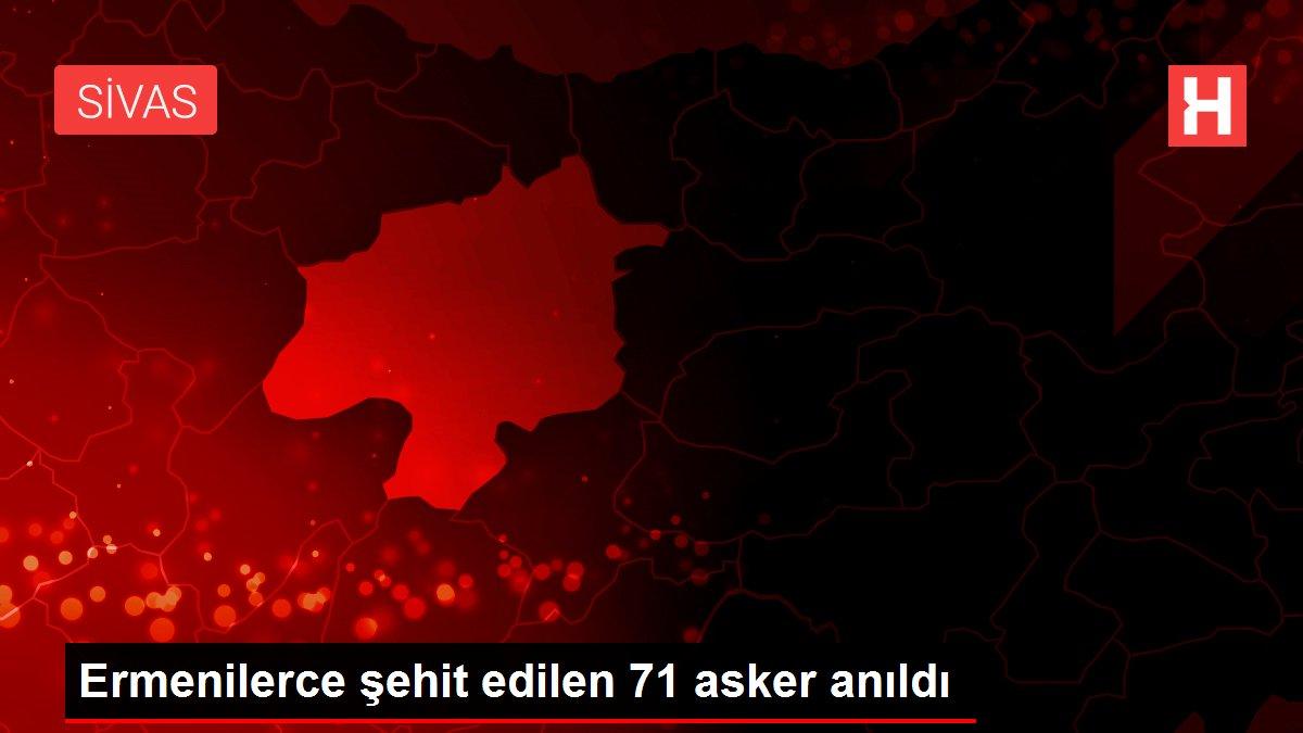 Ermenilerce şehit edilen 71 asker anıldı