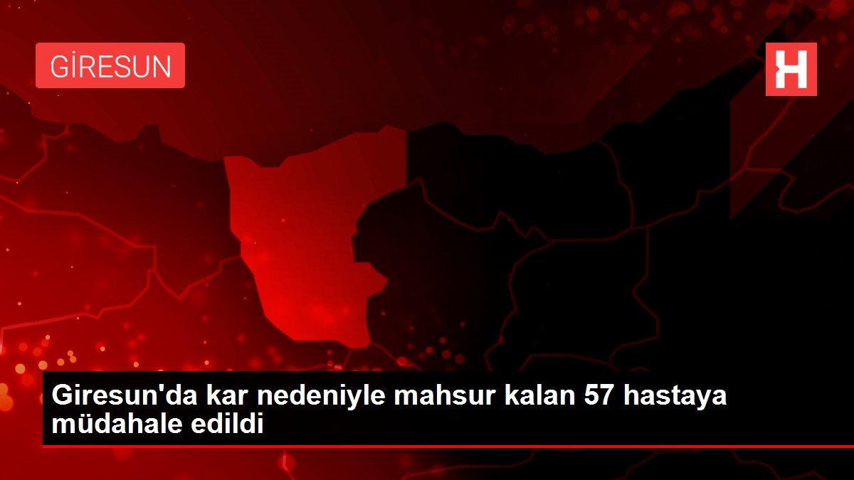 Giresun'da kar nedeniyle mahsur kalan 57 hastaya müdahale edildi