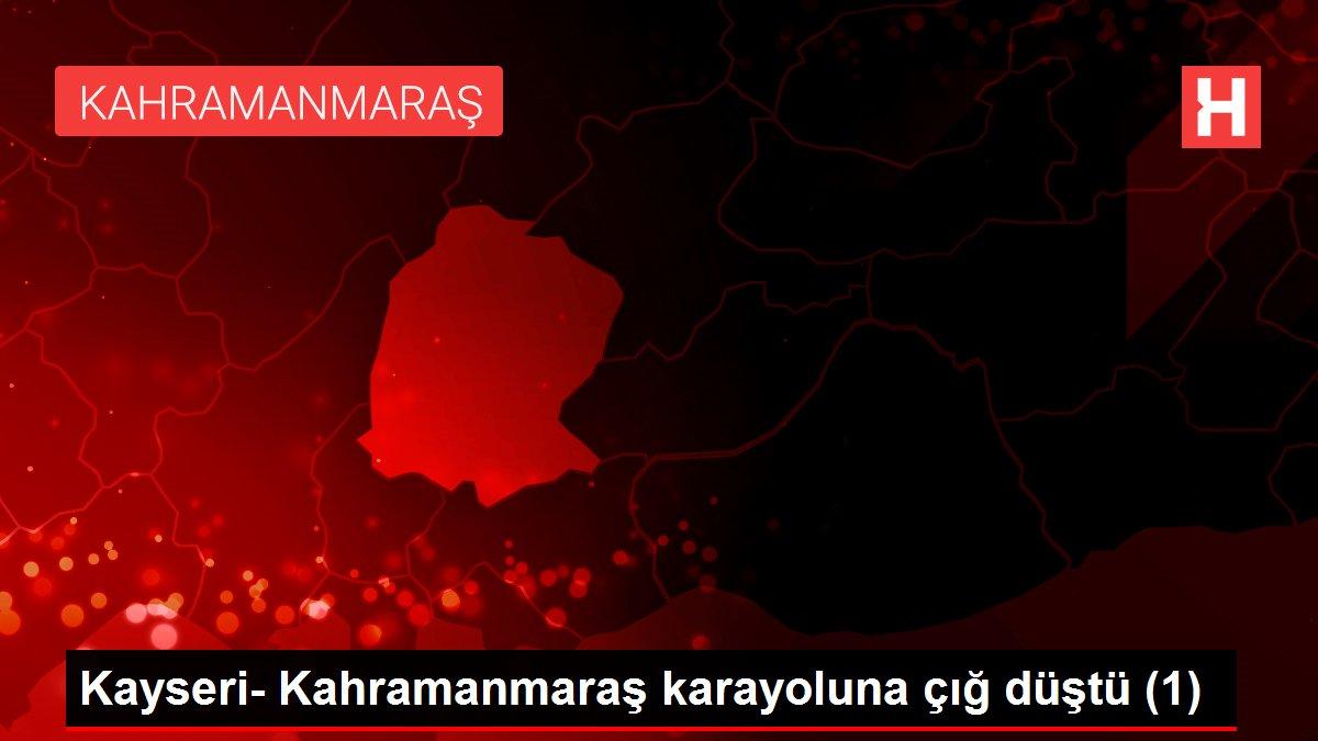 Kayseri- Kahramanmaraş karayoluna çığ düştü (1)