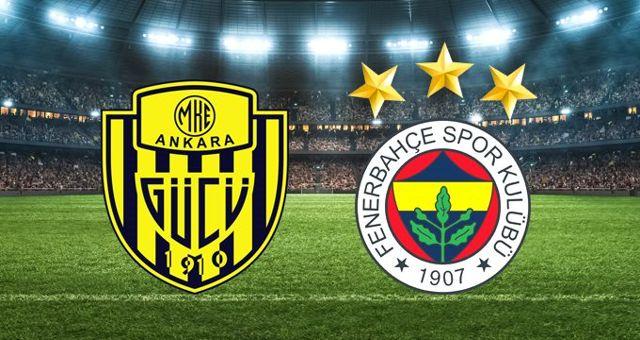 Ankaragücü - Fenerbahçe maçı ne zaman? MKE Ankaragücü - Fenerbahçe maçı saat kaçta, hangi kanalda?